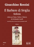 Rossini, Gioachino : Il Barbiere di Siviglia. Sinfonia transcribed by Ferdinando Carulli for Flute, Violin and Guitar