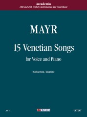 Mayr, Johann Simon : 15 Venetian Songs for Voice and Piano