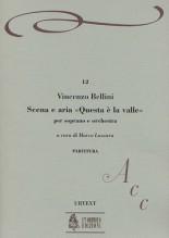 """Bellini, Vincenzo : Scena e Aria """"Questa è la valle... Quando incise su quel marmo"""" for Soprano and Orchestra [Score]"""
