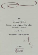 """Bellini, Vincenzo : Scena e Aria """"Questa è la valle... Quando incise su quel marmo"""" for Soprano and Orchestra [Vocal Score]"""