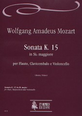 Mozart, Wolfgang Amadeus : Sonata K. 15 in B flat Major for Flute, Harpsichord and Violoncello