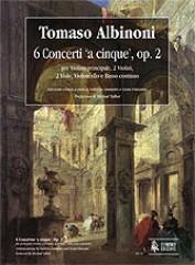 Albinoni, Tomaso : 6 Concertos 'a cinque' Op. 2 for principal Violin, 2 Violins, 2 Violas, Violoncello and Continuo