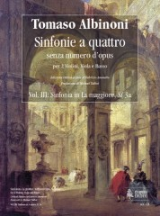Albinoni, Tomaso : Sinfonias 'a quattro' without Opus number for 2 Violins, Viola and Basso - Vol. 3: Sinfonia in A major, Si 3a [Score]