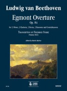 Beethoven, Ludwig van : Egmont Overture Op. 84 (Transcription by Friedrich Starke - Wien 1812) for 2 Oboes, 2 Clarinets, 2 Horns, 2 Bassoons and Contrabassoon [Score]