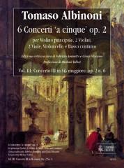 Albinoni, Tomaso : 6 Concertos 'a cinque' Op. 2 for principal Violin, 2 Violins, 2 Violas, Violoncello and Continuo - Vol. III: Concerto III in B flat major, Op. 2 No. 6 [Score]