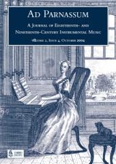 Ad Parnassum. A Journal on Eighteenth- and Nineteenth-Century Instrumental Music - Vol. 2 - No. 4 - October 2004
