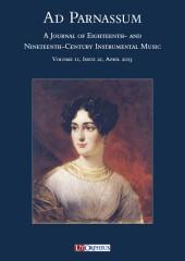 Ad Parnassum. A Journal on Eighteenth- and Nineteenth-Century Instrumental Music - Vol. 11 - No. 21 - April 2013