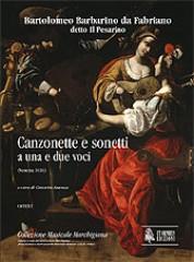Barbarino, Bartolomeo : Canzonette e sonetti a una e due voci (Venezia 1616)