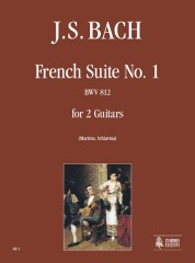 Bach, Johann Sebastian : French Suite No. 1 BWV 812 for 2 Guitars