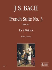 Bach, Johann Sebastian : French Suite No. 3 BWV 814 for 2 Guitars