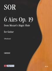 "Sor, Fernando : 6 Airs Op. 19 from Mozart's ""Magic Flute"" for Guitar"