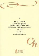 Legnani, Luigi : Gran pot-pourri con Introduzione e Coda sopra alcuni motivi d'opere favorite Op. 238 for Guitar