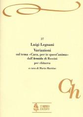 "Legnani, Luigi : Variations on the theme ""Cara, per te quest'anima"" from Rossini's ""Armida"" for Guitar"