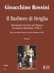 Rossini, Gioachino : Il Barbiere di Siviglia. Free transcription by Andreas Oberleitner (1786-?) for Guitar