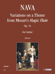 """Nava, Antonio : Variations on a Theme from Mozart's """"Magic Flute"""" Op. 34 for Guitar"""