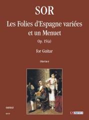 Sor, Fernando : Les Folies d'Espagne variées et un Menuet Op. 15(a) for Guitar