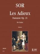Sor, Fernando : Les Adieux. Fantasia Op. 21 for Guitar