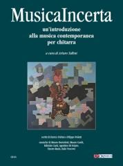 Musica Incerta - Un'introduzione alla musica contemporanea per Chitarra