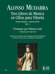 Mudarra, Alonso : Tres Libros de Musica en Cifras para Vihuela (Sevilla 1546) - Vol. 1: 9 Fantasias for Guitar solo (Book 1, Part 1)