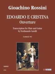 Rossini, Gioachino : Edoardo e Cristina. Ouverture. Transcription by Ferdinando Carulli for Flute and Guitar