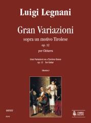 Legnani, Luigi : Gran Variazioni on a Tyrolese theme Op. 12 for Guitar