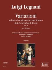 """Legnani, Luigi : Variations on the Aria """"Non più mesta accanto al fuoco"""" from Rossini's """"Cenerentola"""" Op. 30 for Guitar"""