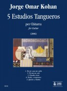 Kohan, Jorge Omar : 5 Estudios Tangueros for Guitar (2006)