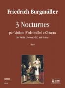 Burgmüller, Friedrich : 3 Nocturnes for Violin (Violoncello) and Guitar