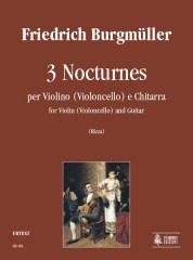 Burgmüller, Friedrich : 3 Nocturnes for Violin (Violoncello) and Guitar