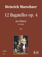Marschner, Heinrich : 12 Bagatelles Op. 4 for Guitar