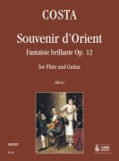 Costa, Onorato : Souvenir d'Orient. Fantaisie brillante Op. 12 for Flute and Guitar