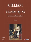 Giuliani, Mauro : 6 Lieder Op. 89 for Voice and Guitar (Piano)