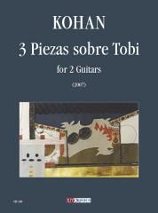 Kohan, Jorge Omar : 3 Piezas sobre Tobi for 2 Guitars (2007)