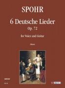 Spohr, Louis : 6 Deutsche Lieder Op. 72 for Voice and Guitar