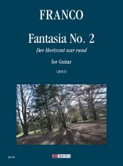 Franco, Alfredo : Fantasia No. 2 (Der Horizont war rund) for Guitar (2011)
