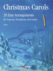 Christmas Carols. 20 Easy Arrangements for Soprano Saxophone and Guitar