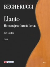 Becherucci, Eugenio : Llanto. Homenaje a García Lorca for Guitar (2008)