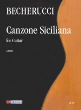 Becherucci, Eugenio : Canzone Siciliana for Guitar (2011)