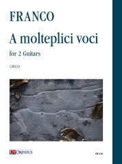 Franco, Alfredo : A molteplici voci for 2 Guitars (2013)