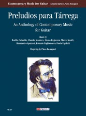 Preludios para Tárrega. An Anthology of Contemporary Music for Guitar (Calandín, Montero, Reghezza, Smaili, Spazzoli, Tagliamacco, Ugoletti)