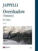 Jappelli, Nicola : Overshadow (Notturno) for Guitar (2011)