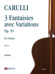 Carulli, Ferdinando : 3 Fantaisies avec Variations Op. 95 for Guitar