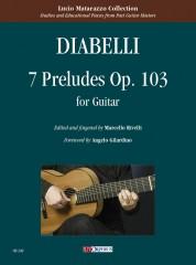 Diabelli, Anton : 7 Preludes Op. 103 for Guitar