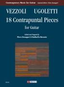 Vezzoli, Andrea - Ugoletti, Paolo : 18 Contrapuntal Pieces for Guitar