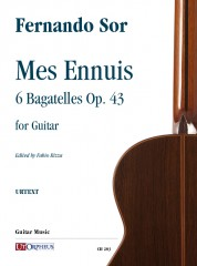 Sor, Fernando : Mes Ennuis. 6 Bagatelles Op. 43 for Guitar
