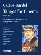 Gardel, Carlos : Tangos for Cinema (1931-1935). 11 Arrangements for Guitar Solo