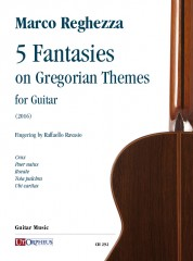 Reghezza, Marco : 5 Fantasies on Gregorian Themes for Guitar (2016)