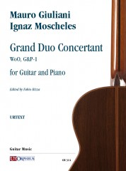 Giuliani, Mauro - Moscheles, Ignaz : Grand Duo Concertant WoO, G&P-1 for Guitar and Piano