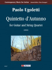 Ugoletti, Paolo : Quintetto d'Autunno for Guitar and String Quartet (2016)