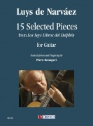 "Narváez, Luys de : 15 Selected Pieces from ""Los Seys Libros del Delphín"" for Guitar"